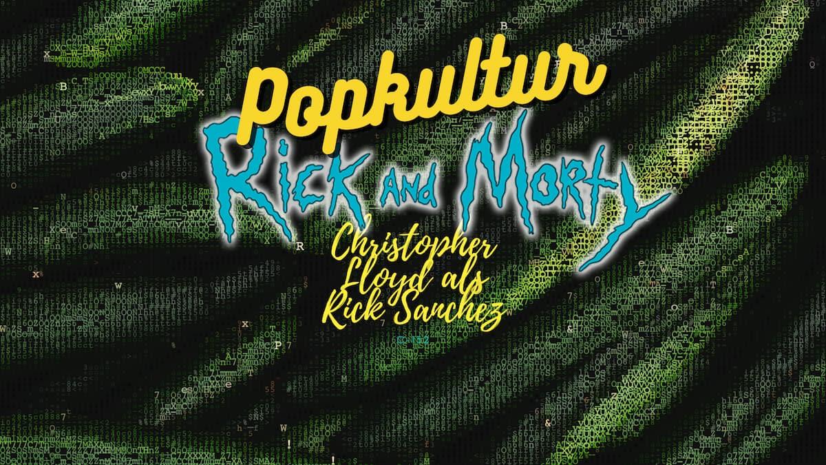 Rick and Morty IRL: Christopher Lloyd spielt im Teaser Rick Sanchez