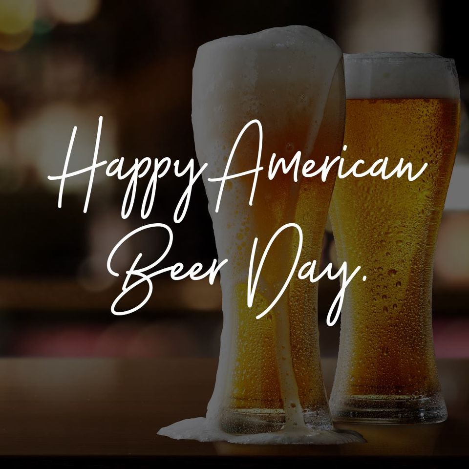 National American Beer Day Wishes Lovely Pics
