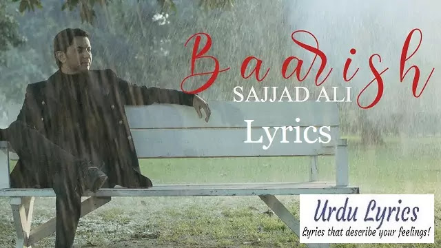 Baarish Song Lyrics - Sajjad Ali