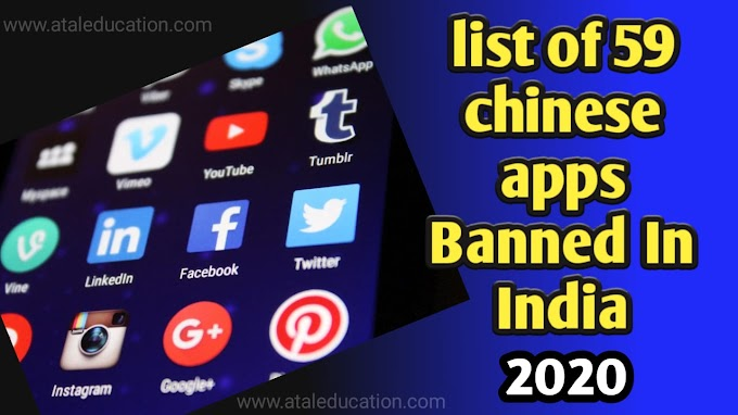 50+ Chinese apps are banned in India. See List 59 Chinese apps 2020