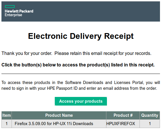 Supratim Sanyal's Blog: Mozilla Firefox for HP-UX 11i - Hewlett Packard Enterprise Electronic Delivery Receipt