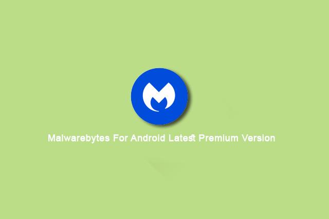 Malwarebytes Android Apk