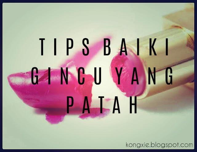 http://kongxie.blogspot.com/2016/04/tips-membaiki-gincu-yang-patah.html