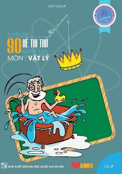 Tuyển tập 90 đề thi thử quốc gia THPT môn Vật Lý Tập 2
