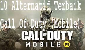 5 Alternatif Terbaik Call Of Duty (Mobile). 1