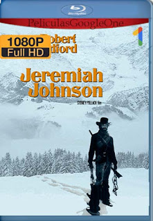 Jeremiah Johnson[1972] [1080p BRrip] [Latino- Ingles] [GoogleDrive] LaChapelHD