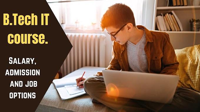 Colleges for B Tech IT course | B.Tech IT entrance test details