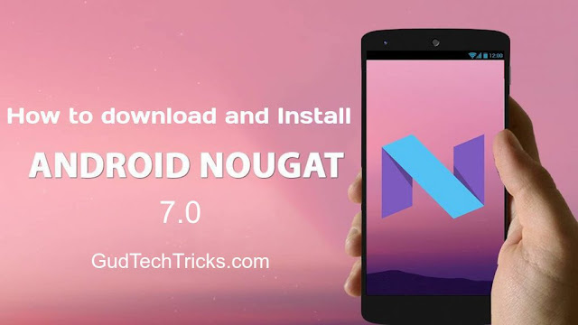 android 7.0 download