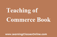 Pedagogy of Commerce notes, Pedagogy of Commerce book, Pedagogy of Commerce pdf, Pedagogy of Commerce material, Pedagogy of Commerce engilsh, Pedagogy of Commerce ebook, Pedagogy of Commerce b.ed,