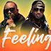 AUDIO: Bebe Cool ft Rudeboy – FEELING| Download mp3