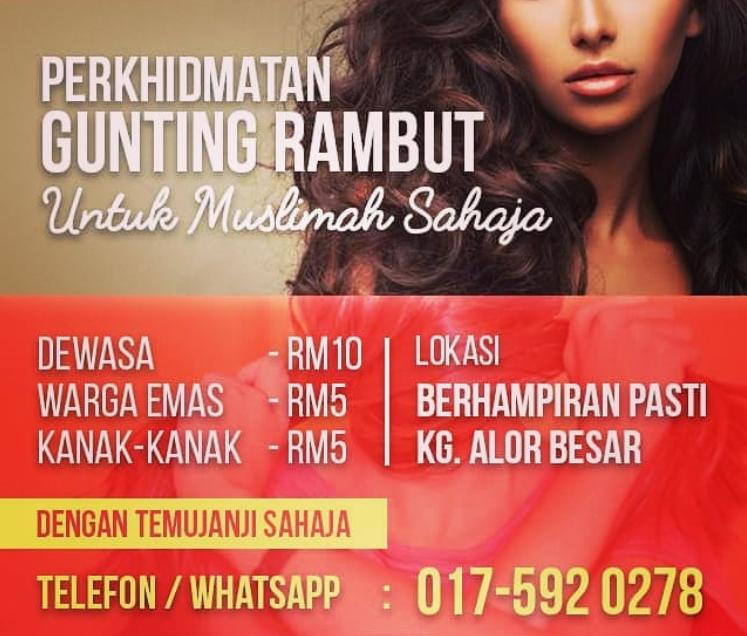 Gunting Rambut Muslimah dan Rawatan Spa Di Negeri Kedah