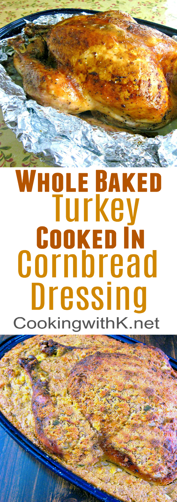 Grandma's Cornbread Dressing Stuffed Turkey