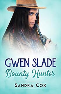 Gwen Slade, Bounty Hunter - Western Romance by Sandra Cox - book promotion sites
