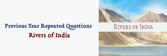 Rivers of India - PSC Questions