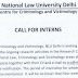 Call for Interns (06 posts) at NLU, Delhi, Centre for Criminology and Victimology - last date 09/07/2019