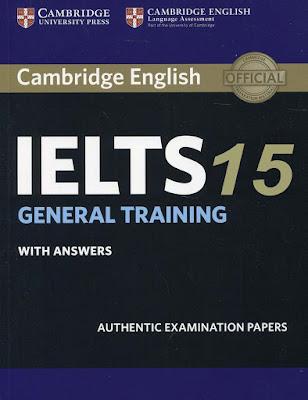 Cambridge IELTS 15 General Training Student's Book