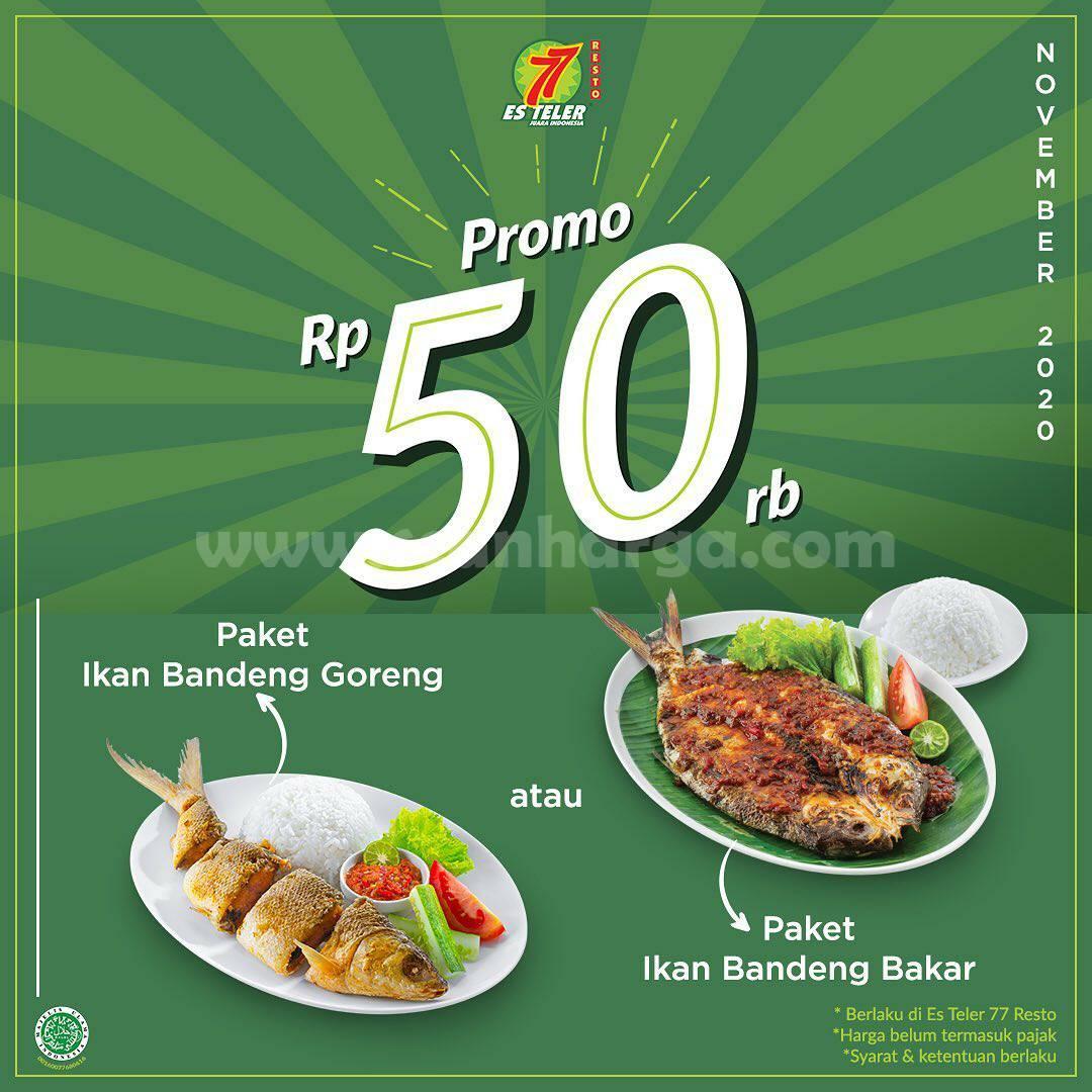 ES TELER 77 Promo Paket Ikan Bandeng Goreng / Bakar cuma Rp 50.000,-