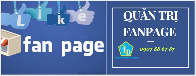 Dịch vụ quản trị fanpage - Tối ưu fanpage
