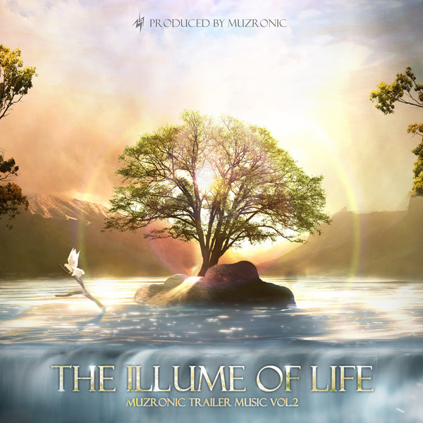 Muzronic – The Illume of Life – EP