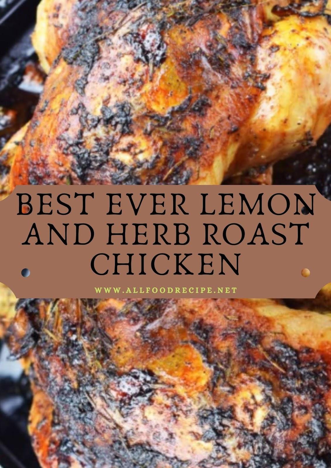 BEST EVER LEMON AND HERB ROAST CHICKEN
