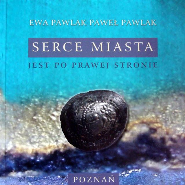 Serce Miasta jest po prawej stronie, Ewa Pawlak, Paweł Pawlak
