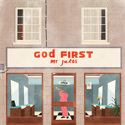 Mr Jukes - God First - Album Download, Itunes Cover, Official Cover, Album CD Cover Art, Tracklist
