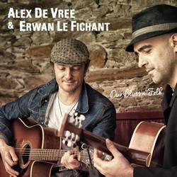 Alex de Vree et Erwan le Fichant