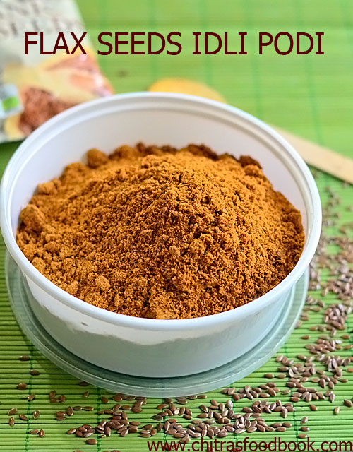 Flax seeds idli podi recipe / Flax seeds chutney powder recipe
