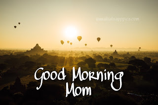 Good Morning Images for Mom | Whatsapp