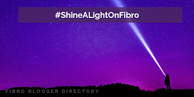 #ShineALightOnFibro