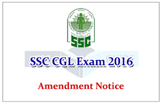 Amendment Notice - for SSC CGL Exam 2016