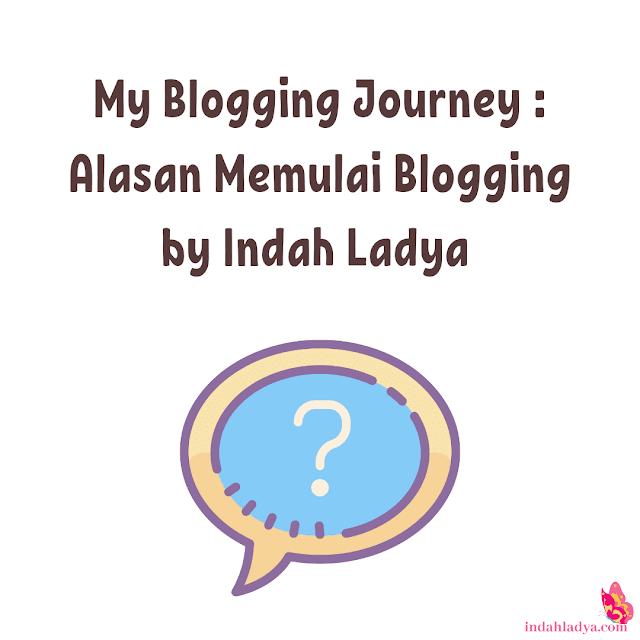 Alasan Memulai Blogging