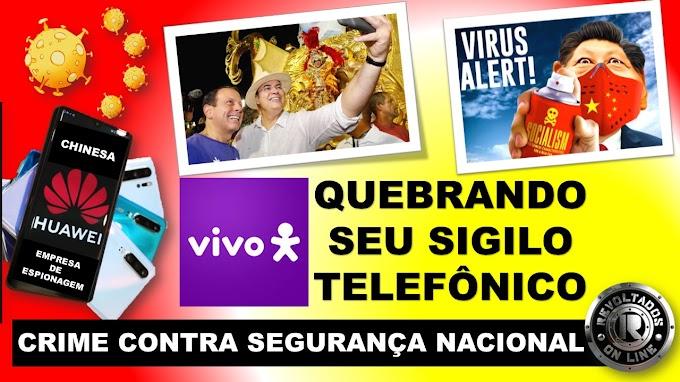 VIVO QUEBRANDO SEU SIGILO TELEFÔNICO A MANDO DO JOÃO DORIA !
