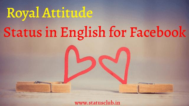 royal attitude status in english for fb
