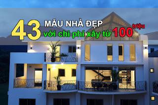43 Mẫu nhà đẹp giá xây chỉ từ 100 triệu cho vợ chồng trẻ 2020