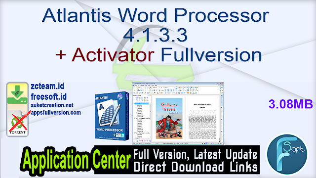 Atlantis Word Processor 4.1.3.3 + Activator Fullversion