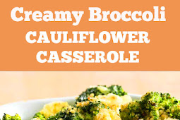 Creamy Broccoli Cauliflower Casserole Recipe