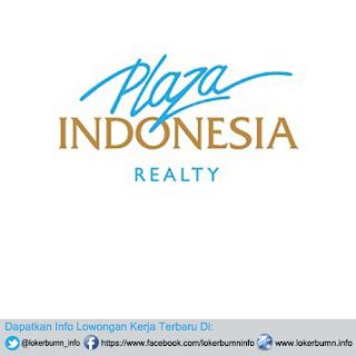 Lowongan Kerja PT Plaza Indonesia Realty, Tbk