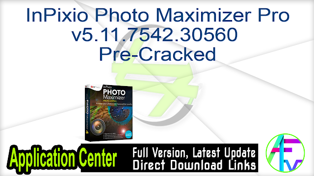 InPixio Photo Maximizer Pro v5.11.7542.30560 Pre-Cracked