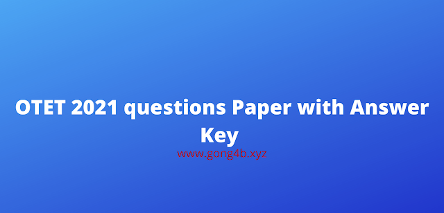 OTET 2021 questions Paper with Answer Key