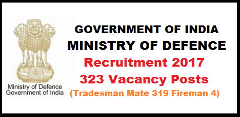 Ministry of Defence Recruitment 2017-323 Vacancy Posts (Tradesman Mate 319, Fireman 4) Recruitment for 323 Vacancy Posts in Govt Of India Ministry Of Defence  Government of India Ministry of Defence Recruitment for 323 Vacancy Posts 39 Field Ammunition Depot Recruitment Notice for 323 Vacancies 323 jobs in Government of India Ministry of Defence 323 various posts in Govt of India Ministry of Defence Jobs in Ministry of Defence Govt of India Recruitment for 323 Posts in 39 Field Ammunition Depot (FAD) Govt of India Ministry of Defence recruitment-for-323-vacancy-posts-in-govt-of-india-ministry-of-defence ministry-of-defence-recruitment-2017-323-vacancy-posts