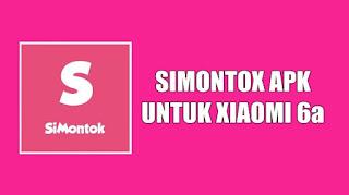 Download Aplikasi Simontok APK v8.9 untuk Xiaomi 6a