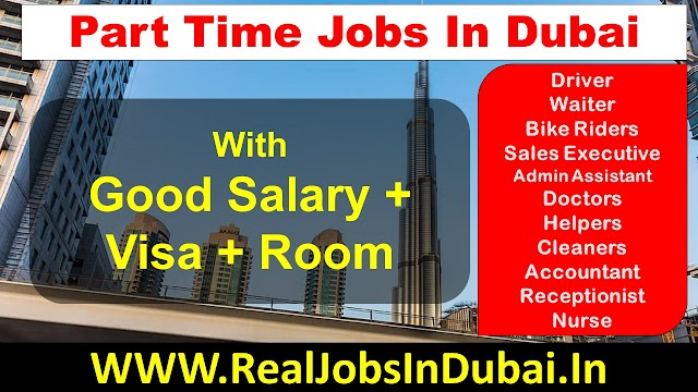 Many Part Time Jobs In Dubai -UAE 2021