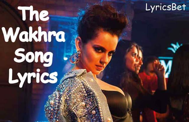 The Wakhra Song Lyrics