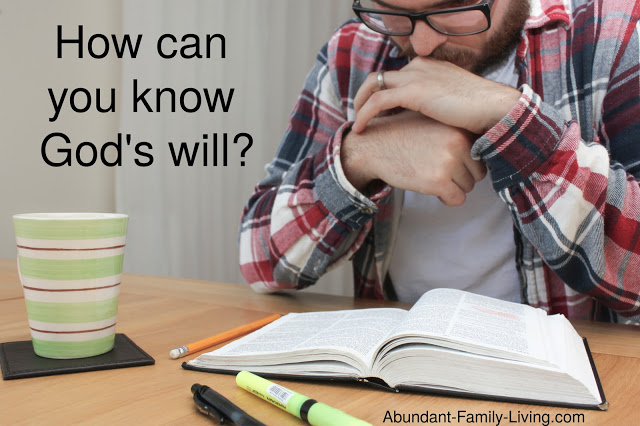 https://www.abundant-family-living.com/2020/04/how-can-you-know-gods-will.html