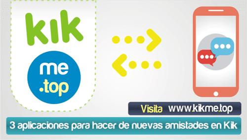 3 aplicaciones para hacer de nuevas amistades en Kik