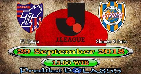 Prediksi Bola855 FC Tokyo vs Shimizu S-Pulse 29 September 2018