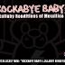 """METALLICAST MINI: """"Rockabye Baby!: Lullabye Renditions Of Metallica"""""""