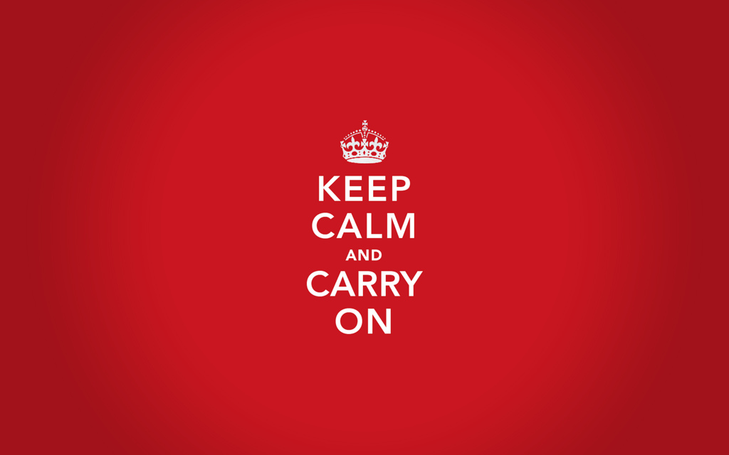 Wallpapers Photo Art: Keep Calm And Carry On Wallpaper