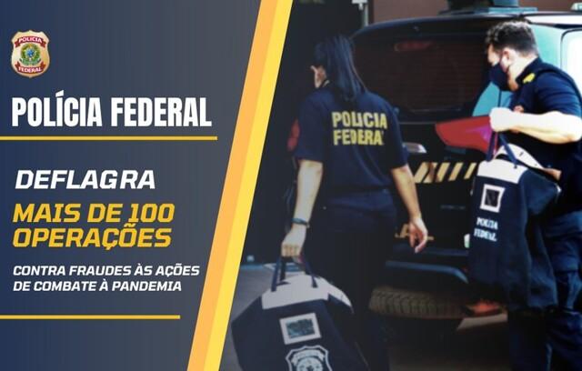 PF completa mais de 100 operações contra fraudes relacionadas à pandemia; em Rondônia foram quatro